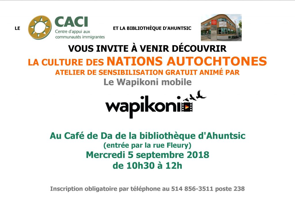 Atelier de sensibilisation à la CULTURE DES NATIONS AUTOCHTONES @ Bibliothèque d'Ahuntsic | Paris | Île-de-France | France